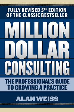 Million Dollar Consulting, 5th Edition