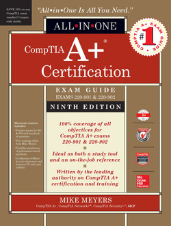 CompTIA A+ Certification All-in-One Exam Guide, Ninth Edition (Exams 220-901 & 220-902), 9th Edition