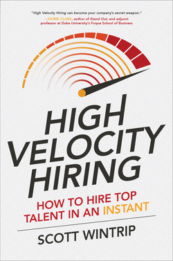 High Velocity Hiring: How to Hire Top Talent in an Instant