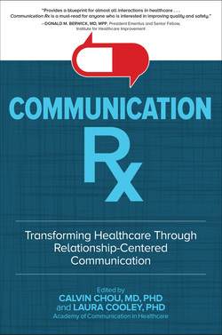 Communication Rx: Transforming Healthcare Through Relationship-Centered Communication (Audio Book)