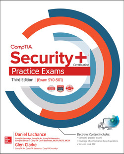 CompTIA Security+ Certification Practice Exams, Third Edition (Exam SY0-501), 3rd Edition