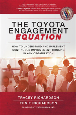 The Toyota Engagement Equation: How to Understand and Implement Continuous Improvement Thinking in Any Organization (Audio Book)