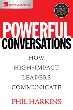 Powerful Conversations: How High Impact Leaders Communicate
