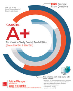 CompTIA A+ Certification Study Guide, Tenth Edition (Exams 220-1001 & 220-1002), 10th Edition