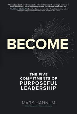 Become: The Path to Purposeful Leadership