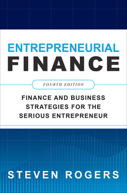Entrepreneurial Finance, Fourth Edition: Finance and Business Strategies for the Serious Entrepreneur, 4th Edition
