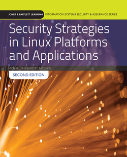 Security Strategies in Linux Platforms and Applications, 2nd Edition