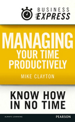 Business Express: Managing your time productively