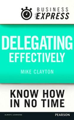 Business Express: Delegating effectively