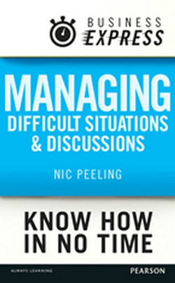 Business Express: Managing difficult situations and discussions