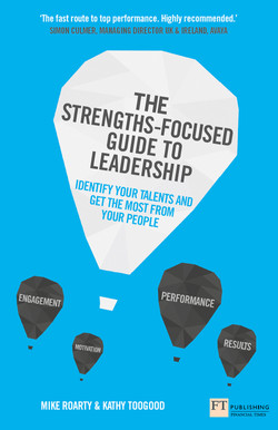 The Strengths-Focused Guide to Leadership