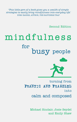 Mindfulness for Busy People, 2nd Edition