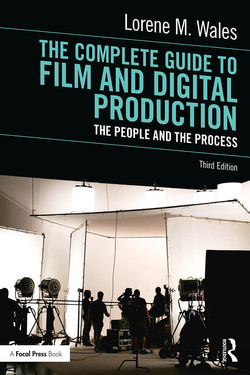 The Complete Guide to Film and Digital Production, 3rd Edition