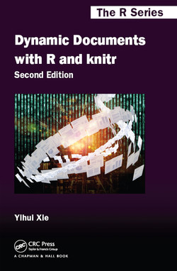 Dynamic Documents with R and knitr, 2nd Edition