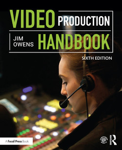 Video Production Handbook, 6th Edition
