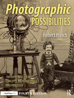 Photographic Possibilities, 4th Edition