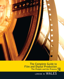 Complete Guide to Film and Digital Production, 2nd Edition