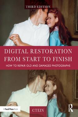 Digital Restoration from Start to Finish, 3rd Edition
