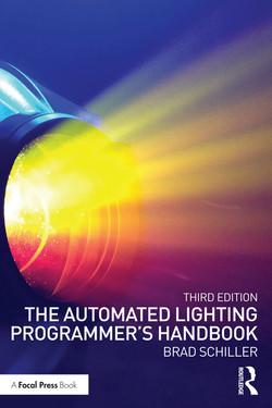 The Automated Lighting Programmer's Handbook, 3rd Edition