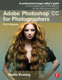 Adobe Photoshop CC for Photographers, 2015 Release, 3rd Edition