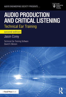 Audio Production and Critical Listening, 2nd Edition
