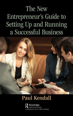 The New Entrepreneur's Guide to Setting Up and Running a Successful Business