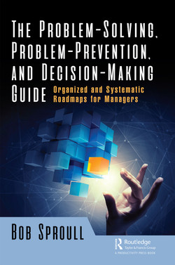 The Problem-Solving, Problem-Prevention, and Decision-Making Guide