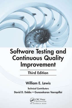 Software Testing and Continuous Quality Improvement, 3rd Edition
