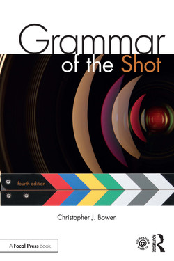 Grammar of the Shot, 4th Edition