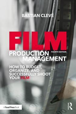 Film Production Management, 4th Edition