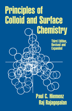 Principles of Colloid and Surface Chemistry, Revised and Expanded, 3rd Edition
