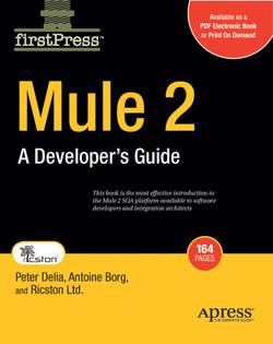 Mule 2: A Developer's Guide