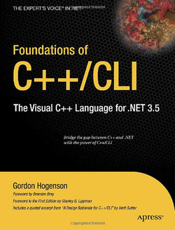 Foundations of C++/CLI: The Visual C++ Language for .NET 3.5