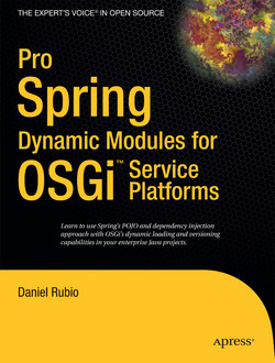 Pro Spring Dynamic Modules for OSGi™ Service Platforms