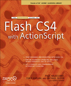 The Essential Guide to Flash CS4 with ActionScript