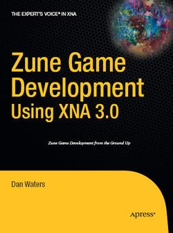 Zune Game Development Using XNA 3.0