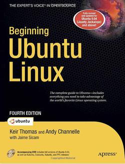 Beginning Ubuntu Linux: From Novice to Professional, Fourth Edition