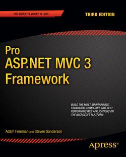 Pro ASP.NET MVC 3 Framework, Third Edition