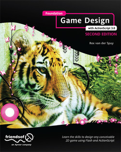 Foundation Game Design with ActionScript 3.0, Second Edition
