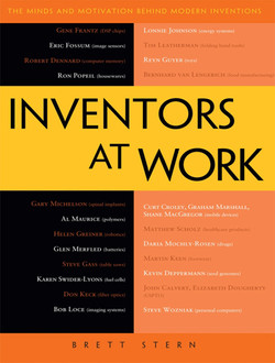Inventors at Work: The Minds and Motivation Behind Modern Inventions