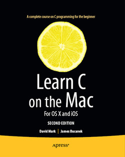Learn C on the Mac: For OS X and iOS, Second Edition