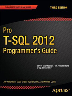 Pro T-SQL 2012 Programmer's Guide, Third Edition
