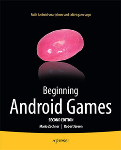 Beginning Android Games, Second Edition