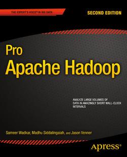 Pro Apache Hadoop, Second Edition
