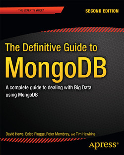 The Definitive Guide to MongoDB: A complete guide to dealing with Big Data using MongoDB, Second Edition