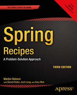 Spring Recipes: A Problem-Solution Approach, Third Edition