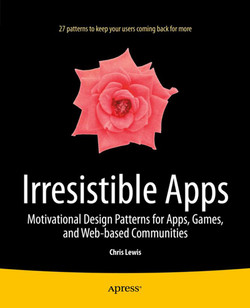 Irresistible Apps: Motivational Design Patterns for Apps, Games, and Web-based Communities