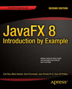 JavaFX 8: Introduction by Example, Second Edition