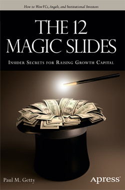 The 12 Magic Slides: Insider Secrets for Raising Growth Capital
