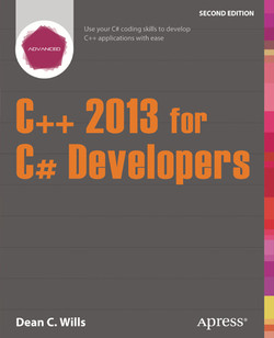 C++ 2013 for C# Developers,Second Edition